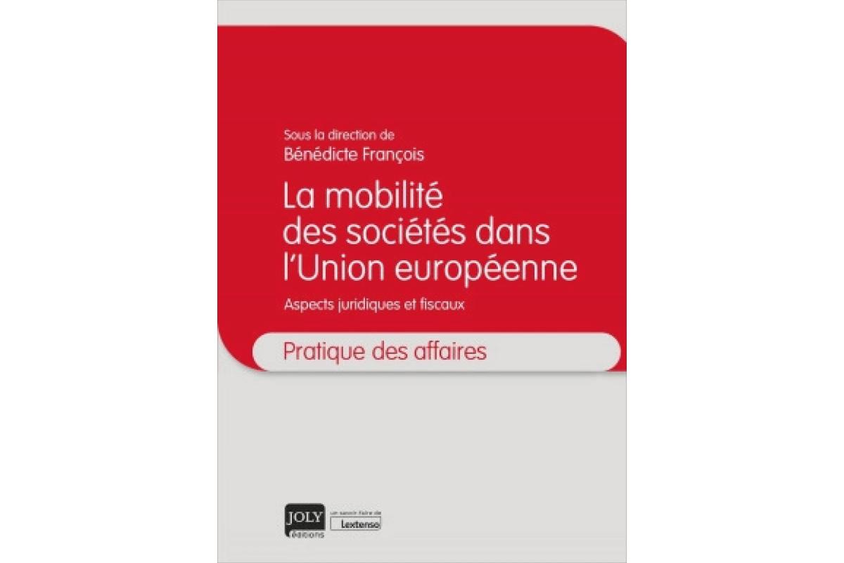 La mobilité des sociétés dans l'Union européenne